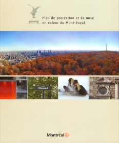 Mount Royal Protection and Enhancement Plan, 2009