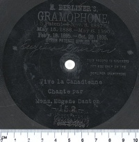 Vinyl recording of Vive la Canadienne, performed by Eugène Danton, circa 1901, © BAC, The Virtual Gramophone