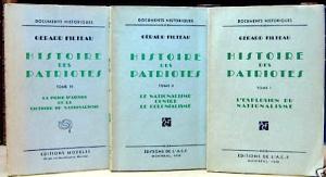 Histoire des Patriotes, par Gérard Filteau, en trois volumes parus à Montréal entre de 1938 et 1942