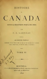 F.X. Garneau, Histoire du Canada depuis sa découverte jusqu'à nos jours, tome 3, 1882